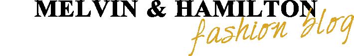 Melvin & Hamilton fashion blog